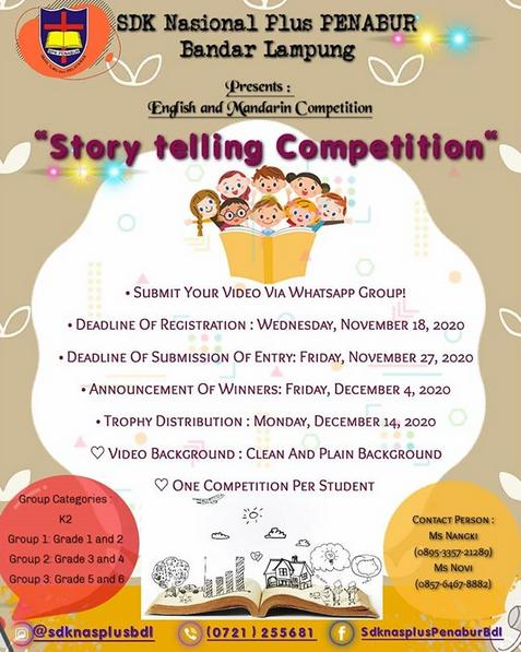 English and Mandarin Competition : *Story telling Competition*